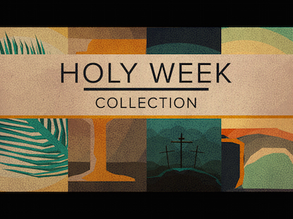 HOLY WEEK COLLECTION