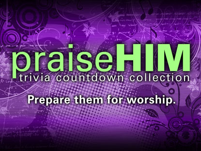 PRAISE HIM TRIVIA COUNTDOWN COLLECTION