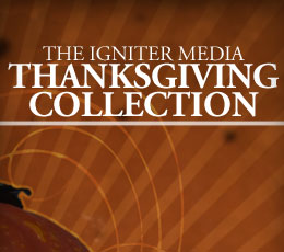 IGNITER THANKSGIVING COLLECTION