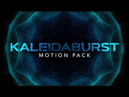 KALEIDABURST MOTION PACK
