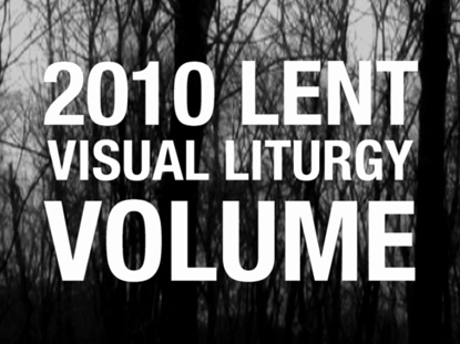 LENT VISUAL LITURGY VOLUME