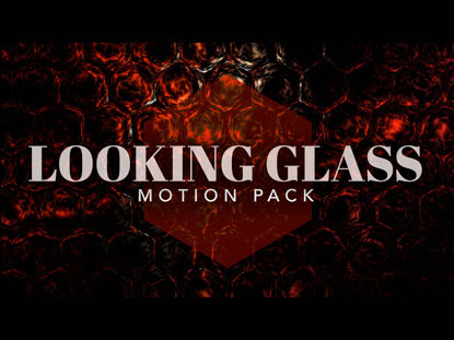 LOOKING GLASS MOTION PACK