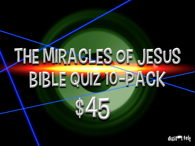 THE MIRACLES OF JESUS: BIBLE QUIZ 10 PACK