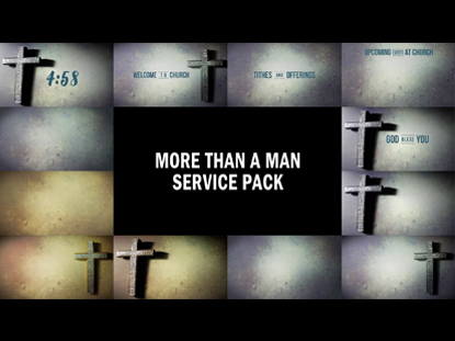 MORE THAN A MAN SERVICE PACK