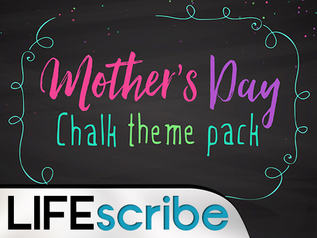 MOTHER'S DAY CHALK THEME PACK