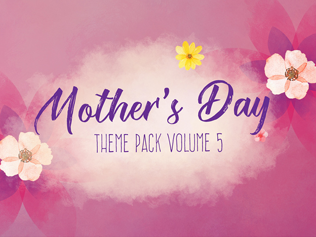 MOTHERS DAY THEME PACK VOL. 5