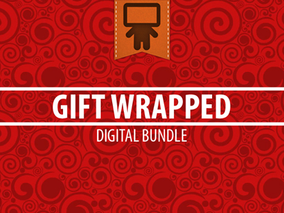 GIFT WRAPPED DIGITAL BUNDLE