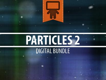 PARTICLES 2 DIGITAL BUNDLE