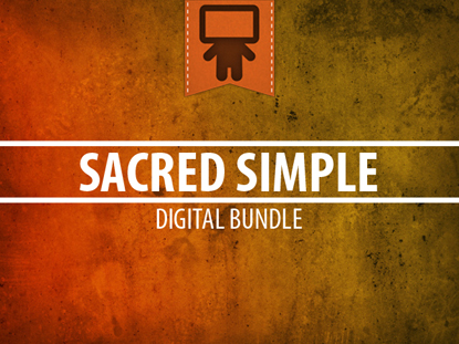 SACRED SIMPLE DIGITAL BUNDLE