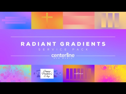 RADIANT GRADIENTS SERVICE PACK
