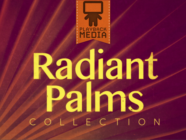 RADIANT PALMS COLLECTION