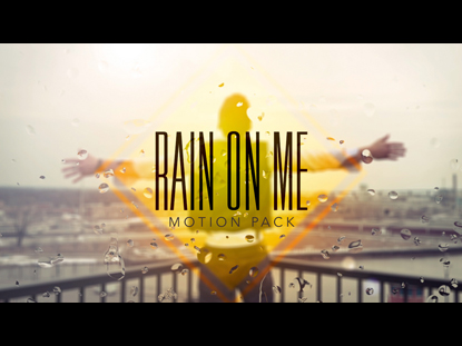 RAIN ON ME MOTION PACK