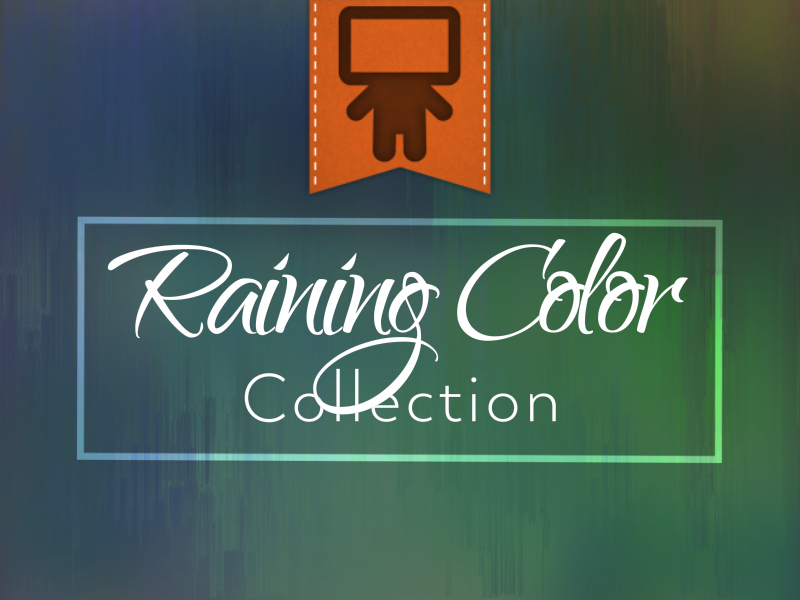 RAINING COLOR COLLECTION