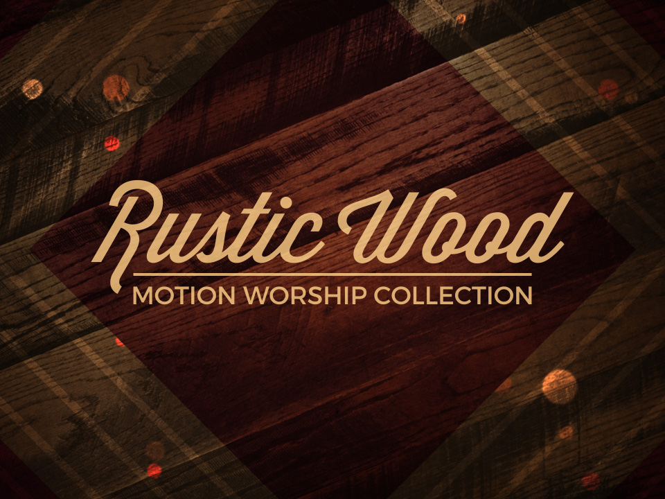 RUSTIC WOOD COLLECTION