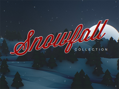 SNOWFALL COLLECTION