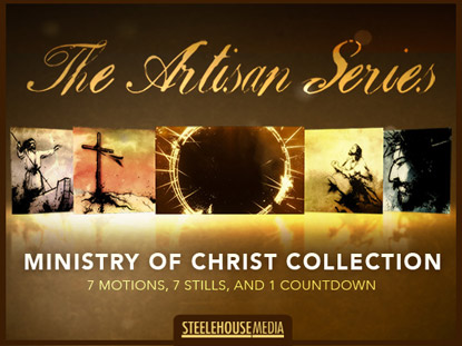 THE ARTISAN SERIES: MINISTRY OF CHRIST