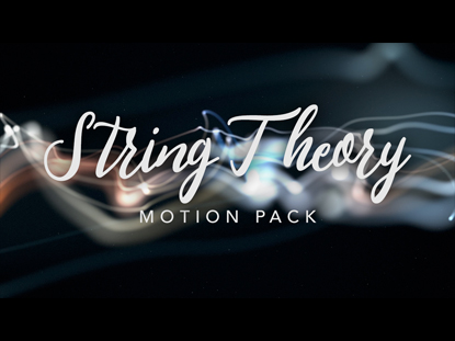 STRING THEORY MOTION PACK