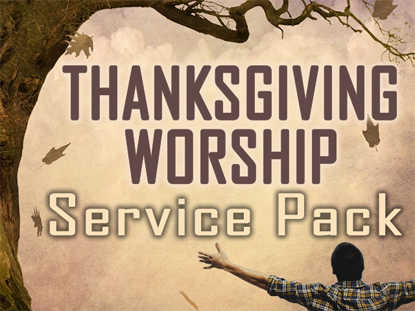 THANKSGIVING WORSHIP SERVICE PACK