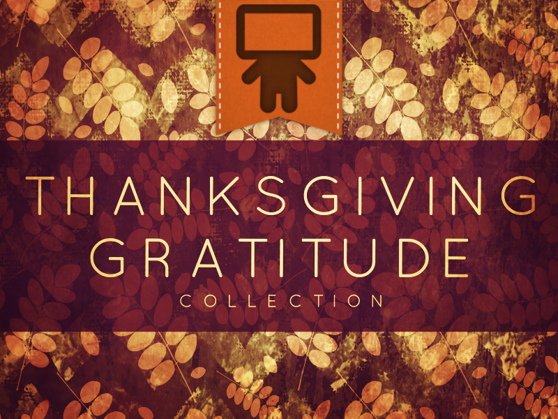 THANKSGIVING GRATITUDE COLLECTION