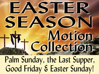 EASTER SEASON MOTION COLLECTION