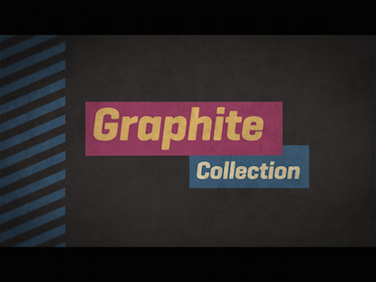 GRAPHITE COLLECTION