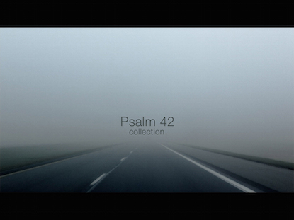 PSALM 42 COLLECTION