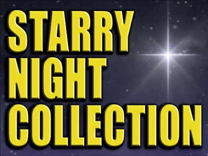 STARRY NIGHT COLLECTION