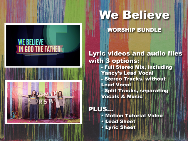 WE BELIEVE WORSHIP BUNDLE