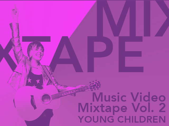 MUSIC VIDEO MIXTAPE VOL. 2 - YOUNG CHILDREN