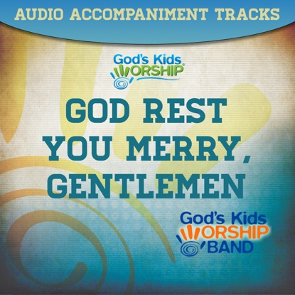 GOD REST YOU MERRY GENTLEMEN