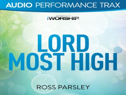 LORD MOST HIGH