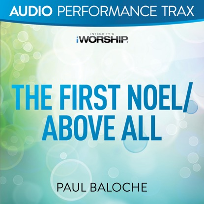 THE FIRST NOEL | ABOVE ALL