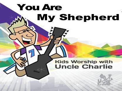 YOU ARE MY SHEPHERD