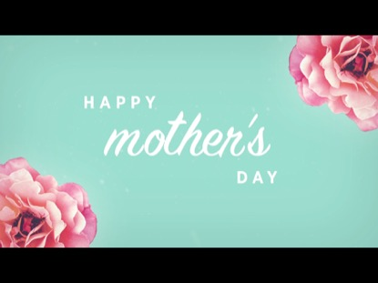 HAPPY MOTHERS DAY COUNTDOWN