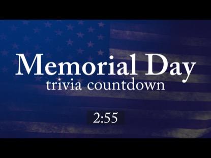 MEMORIAL DAY TRIVIA COUNTDOWN