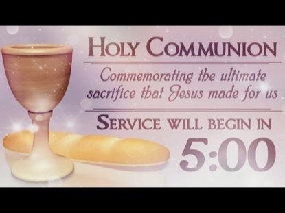 HOLY COMMUNION COUNTDOWN