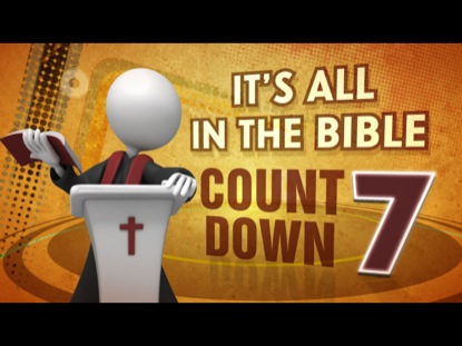 ITS ALL IN THE BIBLE COUNTDOWN 7