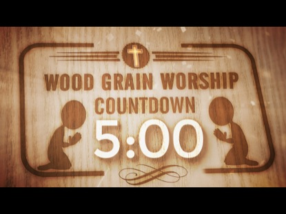WOOD GRAIN WORSHIP COUNTDOWN