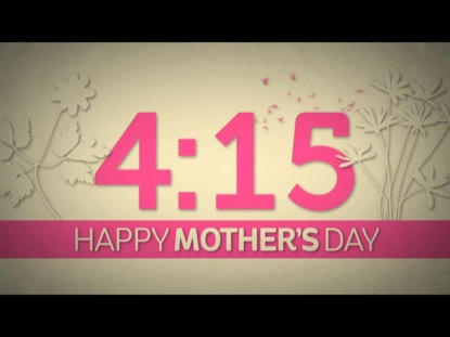IT'S MOTHER'S DAY COUNTDOWN