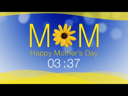 MOM, HAPPY MOTHER'S DAY COUNTDOWN