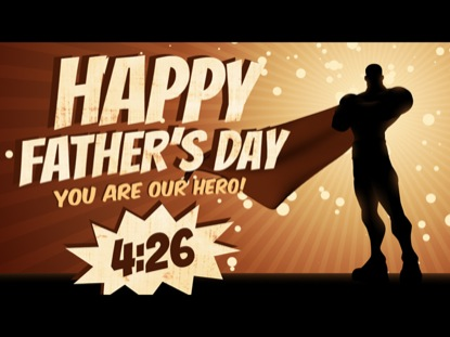 FATHER'S DAY SUPERHERO COUNTDOWN
