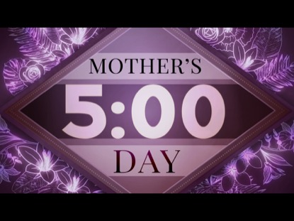 MOTHER'S DAY BOUQUET COUNTDOWN 1