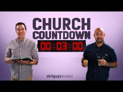 Church Countdown | Skit Guys Studios | Preaching Today Media