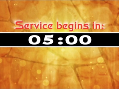 COUNTDOWN SERVICE BEGINS IN 5 MINUTES