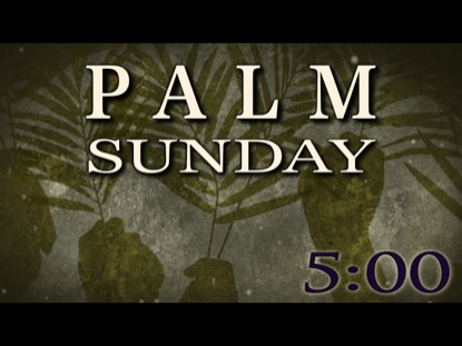 PALM SUNDAY COUNTDOWN 3