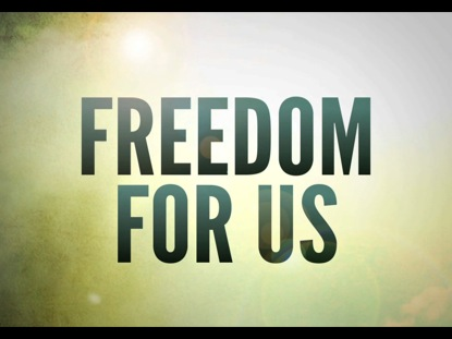 FREEDOM FOR US