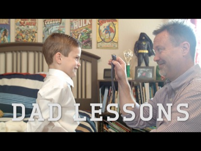Dad Lessons | Dive Media | Preaching Today Media