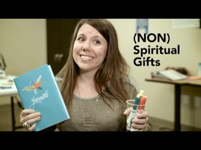 (NON) SPIRITUAL GIFTS