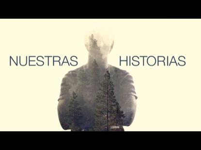 NUESTRAS HISTORIAS