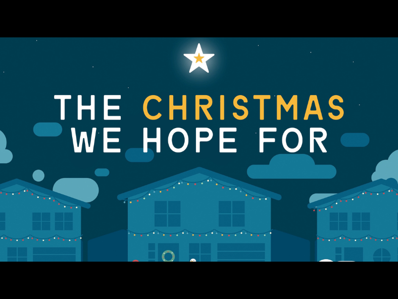 THE CHRISTMAS WE HOPE FOR